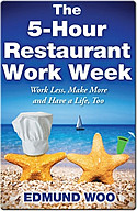 The 5-Hour Restaurant Work Week